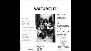 Watabout -  På Stockholms Alla Discotheque -  Svensk Punk