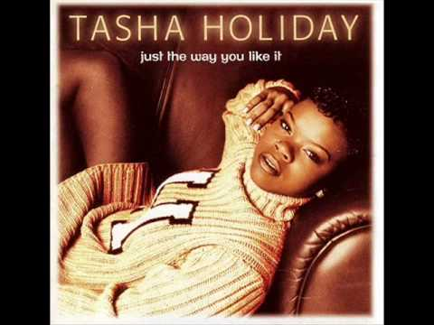 Tasha Holiday (feat. Mase) - Just The Way You Like It (1997)
