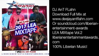 LIBERIAN PARTY MIX 2017 (LEA MIXTPAE VOL2)Dj Ant FLahn