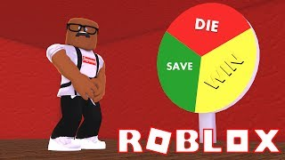SPINNING THE WHEEL OF DOOM IN ROBLOX (Roblox Wheel Of Fortune)