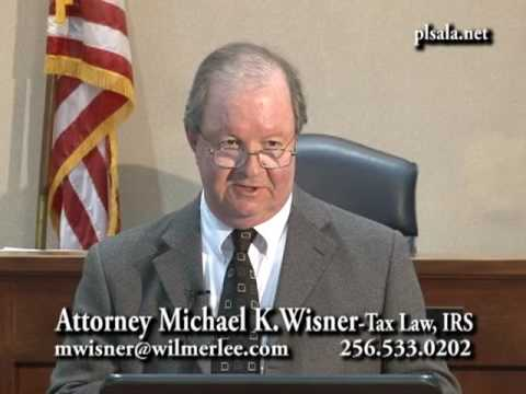 The People's Law School - Alabama: Attorney Mike Wisner - Tax Law, IRS