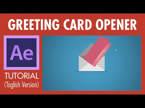 After Effects Tutorial - Greeting Card Opener (Taglish)