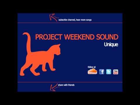 Project Weekend Sound - UNIQUE