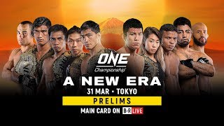 ONE Championship: A NEW ERA Prelims