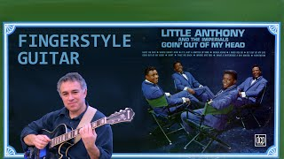Goin' Out of My Head - fingerstyle acoustic guitar - solo jazz guitar - lesson available