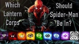 Which Lantern Corps Should Spider Man Be In? (Peter Parker Version)