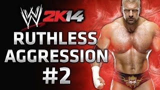 WWE 2K14 30 Years of Wrestlemania - Ruthless Aggression Gameplay Walkthrough Part 2