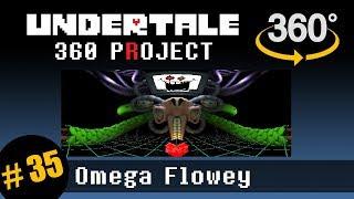 Omega Flowey Boss 360 VR: Undertale 360 Project #35