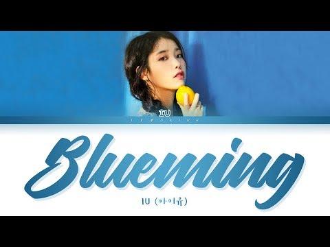 IU Blueming Lyrics (아이유 블루밍 가사) [Color Coded Lyrics/Han/Rom/Eng]