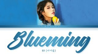 Gambar cover IU Blueming Lyrics (아이유 블루밍 가사) [Color Coded Lyrics/Han/Rom/Eng]