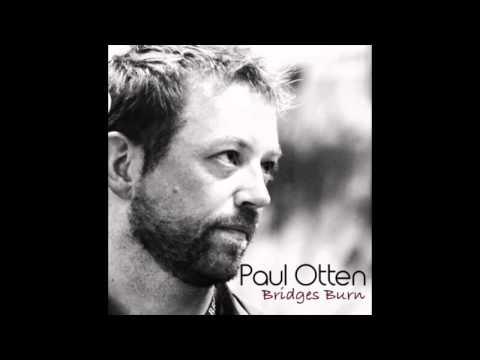 Bridges Burn by Paul Otten as heard on Longmire