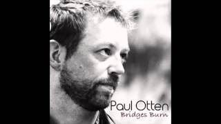 Bridges Burn by Paul Otten as heard on Longmire