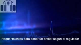 Requerimientos para poner un broker segun el regulador