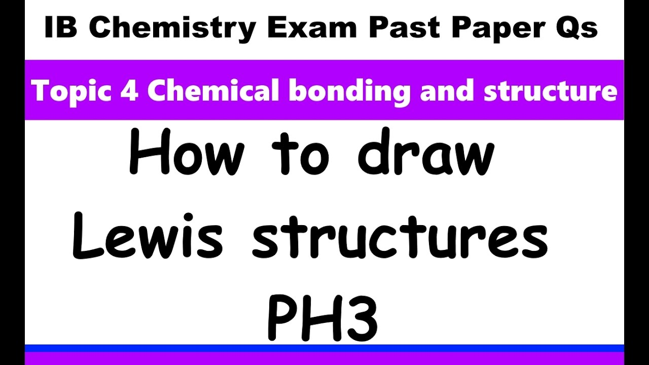 Electron Dot Diagram For Ph3 Dmz Architecture How To Draw Lewis Structures Ib Chemistry Past Paper Exam Qs 2016 May P2 Sl Q1ai Hl