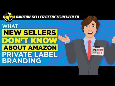 What New Sellers DON'T Know About Amazon Private Label Branding - Amazon Seller Secrets Revealed