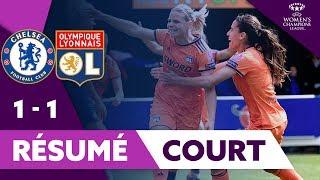 Résumé Court Chelsea / OL | UWCL | Olympique Lyonnais