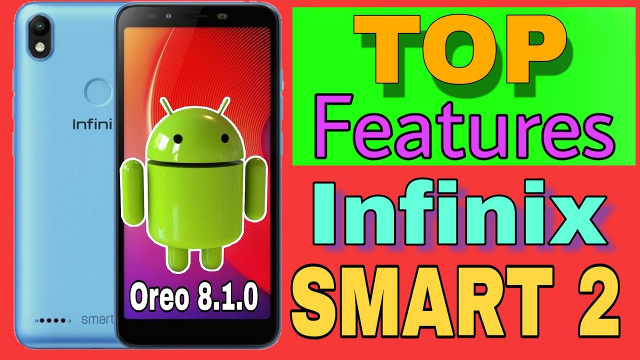 Top Feature On infinix smart 2 - Upgrade On OREO 8 1 0