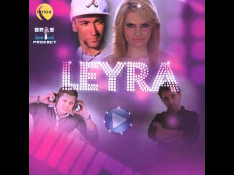 Bros Project - Leyra (Official Release) TETA