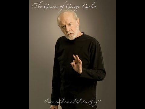 The Genius Of George Carlin I Am A Modern Man