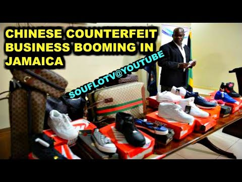 Chinese COUNTERFEIT Business Booming in Jamaica, what else are they involved in?