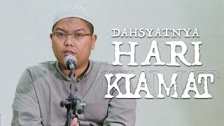 Kajian Islam : Dahsyatnya Hari Kiamat - Ustadz Firanda Andirja, MA.
