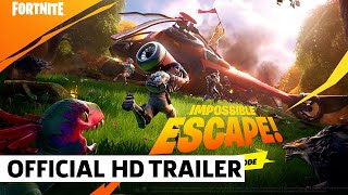 Impossible Escape LTM Trailer - Fortnite