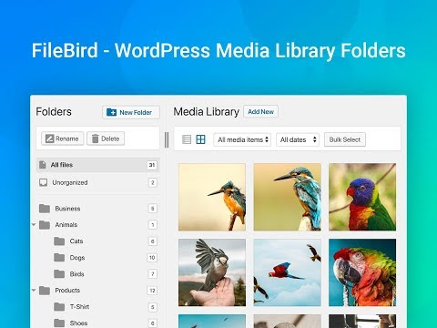 FileBird – WordPress Media Library Folders – WordPress plugin ...