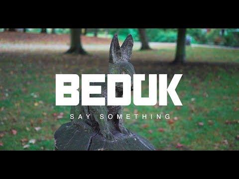 Beduk - Say Something