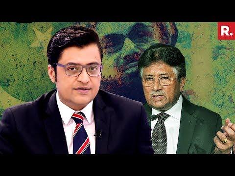 Pervez Musharraf Loves & Supports Hafiz Saeed | The Debate With Arnab Goswami