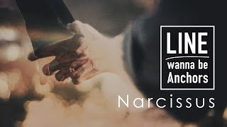 LINE wanna be Anchors - Narcissus