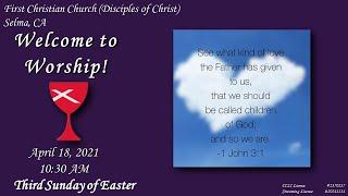 Worship Service, 4/18/2021