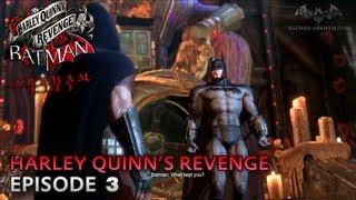 Batman: Arkham City - Harley Quinn's Revenge DLC - Walkthrough (Part 3)