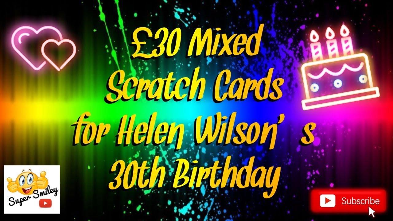 🎂 🎉 🥳 £30's Worth Scratch Card's for Helen Wilson 🎂 🎉 🥳