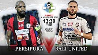 Live Streaming Persipura Jayapura vs Bali United FC - Liga Gojek 1 Pekan Ke-30