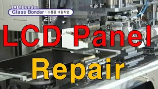 [LCD Repair] LCD panel repair service & repairing machines  液晶 维修服务TAB/IC, COF, Polarizer, ACF
