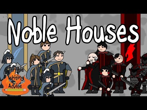 NOBLE HOUSES - Terrible Writing Advice