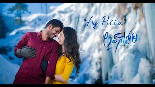 """Ay Pilla"" Song || MANOJ + SINDHU || Shoot in Jammu Kashmir || Pre-Wedding ||4K|| callus: 7046163333 - latest telugu songs for pre wedding shoot"