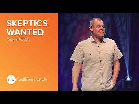 Shane Philip - Skeptics Wanted