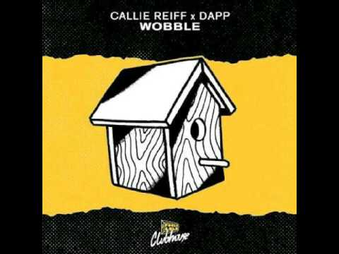 Callie Reiff x Dapp - Wobble