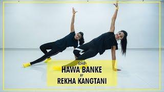 Darshan Raval - Hawa Banke   Dance Cover   Rekha Kangtani