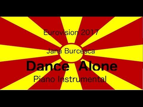 Jana Burčeska - Dance Alone (Eurovision 2017 - FYR Macedonia) Piano Instrumental / Karaoke LOWER KEY