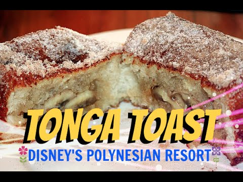 WALT DISNEY WORLD VACATION APRIL 2016 | TONGA TOAST AT DISNEY'S POLYNESIAN RESORT