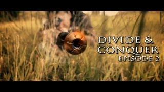 Divide & Conquer - Episode 2