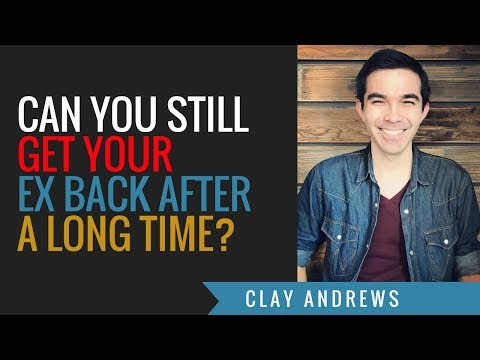 can you still get your ex back after a long time?