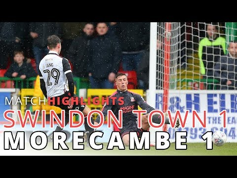 HIGHLIGHTS | Swindon Town v Morecambe