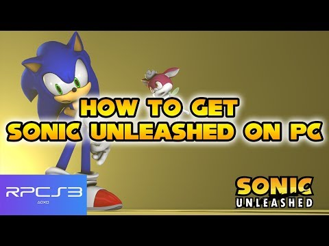 How To Get Sonic Unleashed On PC ! | Tutorial | RPCS3