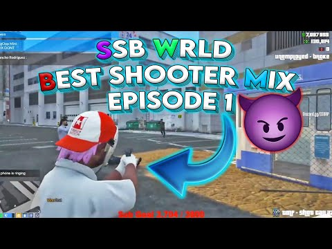SSB WRLD – Best Shooter Mix Episode 1 | Tee Grizzley – Robbery Part Two | GTA 5 RP 🔥