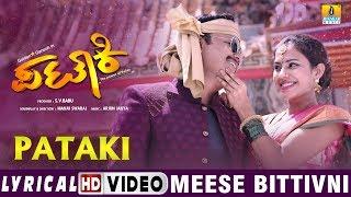 "Pataki - ""Meese Bittivni"" HD Lyrical Video   Ganesh, Ranya Rao   Arjun Janya"