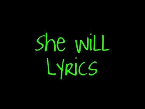 Lil Wayne & Drake; She Will Lyrics