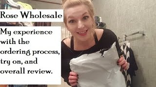 My Rose wholesale experience and try on